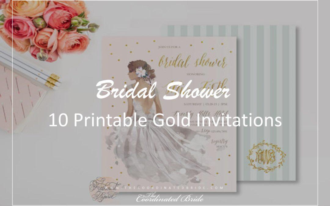 Coordinated Conversations: 10 Printable Gold Bridal Shower Invitations