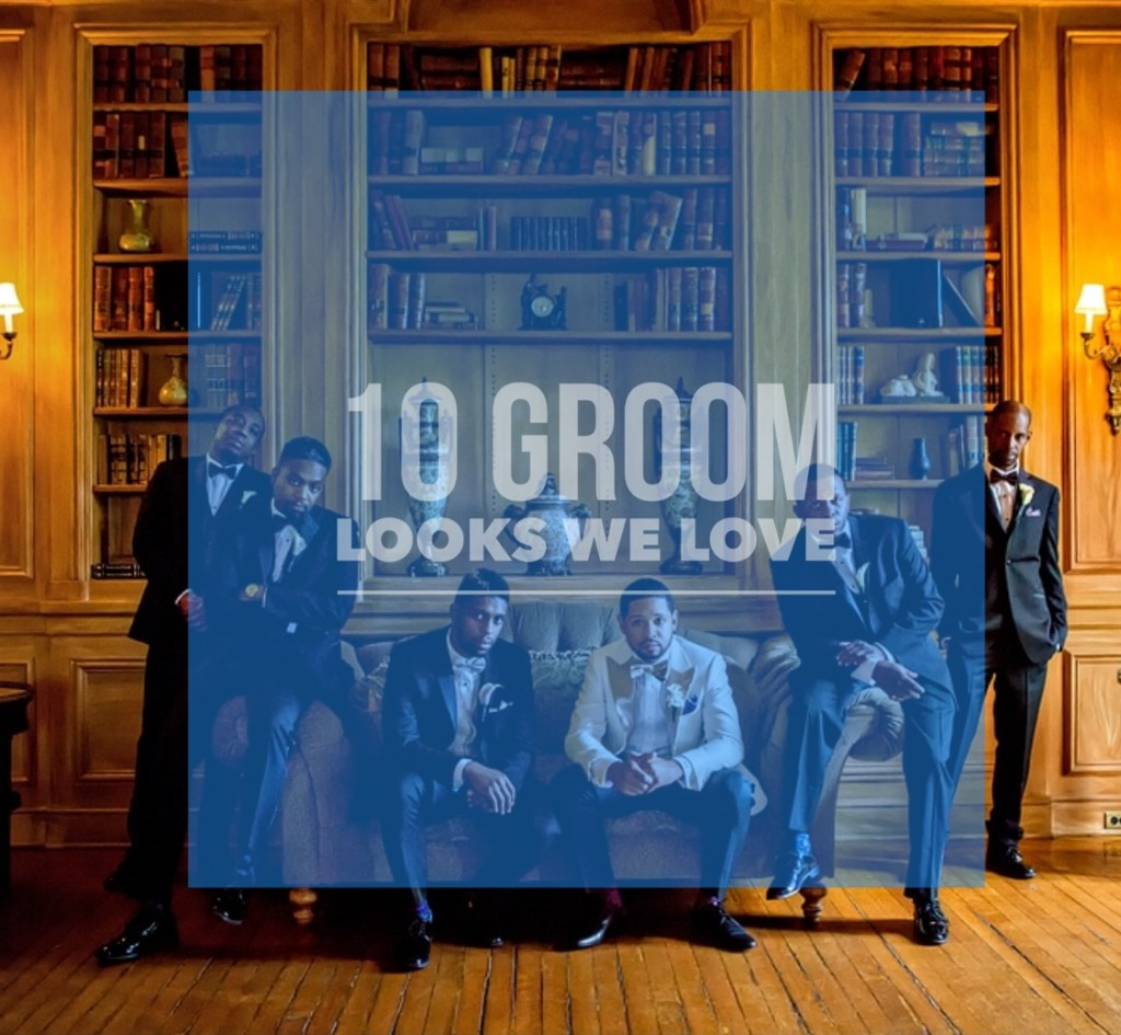 10 Groom Looks We Love