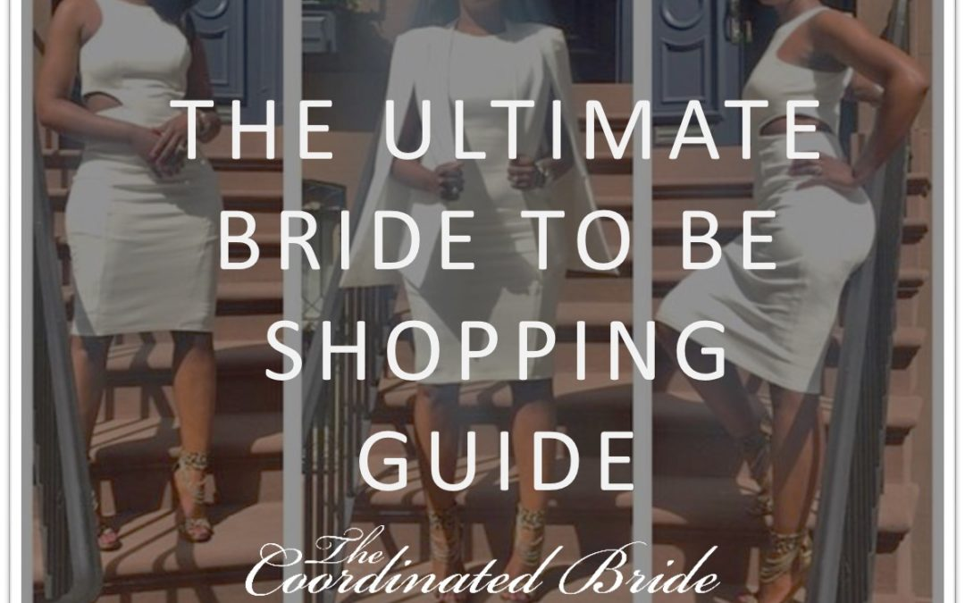 The Ultimate Bride to Be Online Shopping Guide