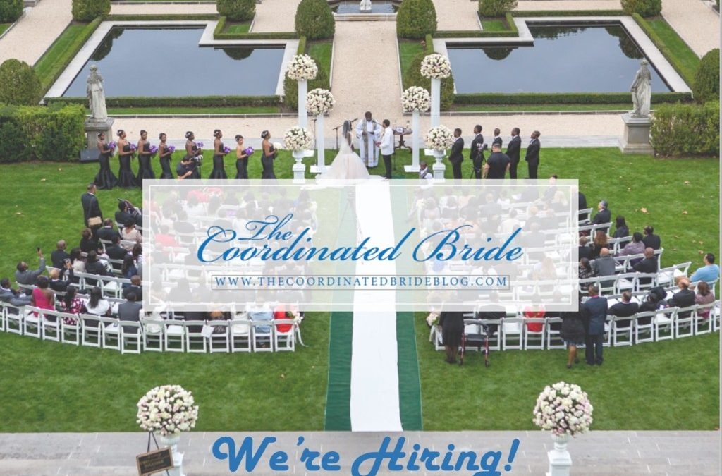 The Coordinated Bride is Hiring!!