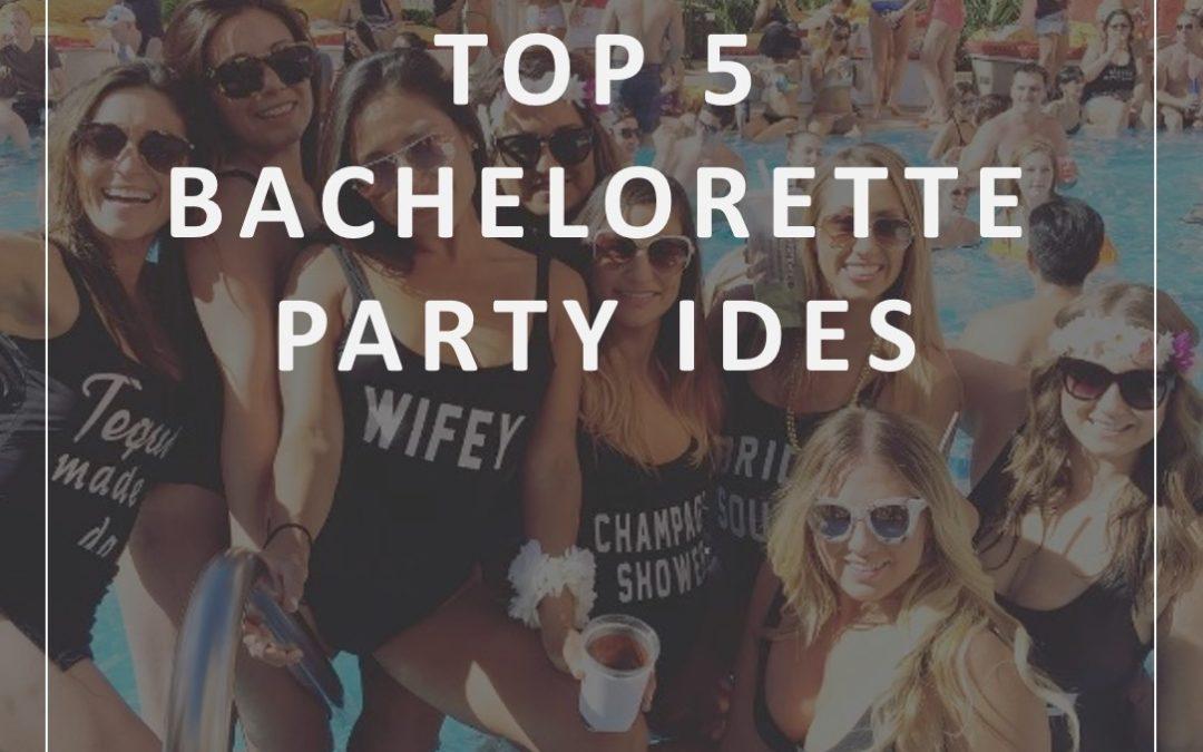 Coordinated Conversations: Top 5 Bachelorette Party Ideas