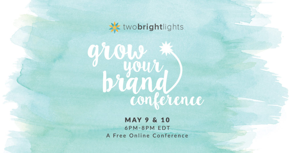 Grow Your Brand Conference with Two Bright Lights