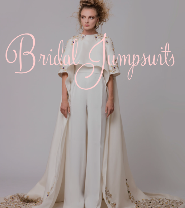 Bridal Jumpsuits – Jump on it!