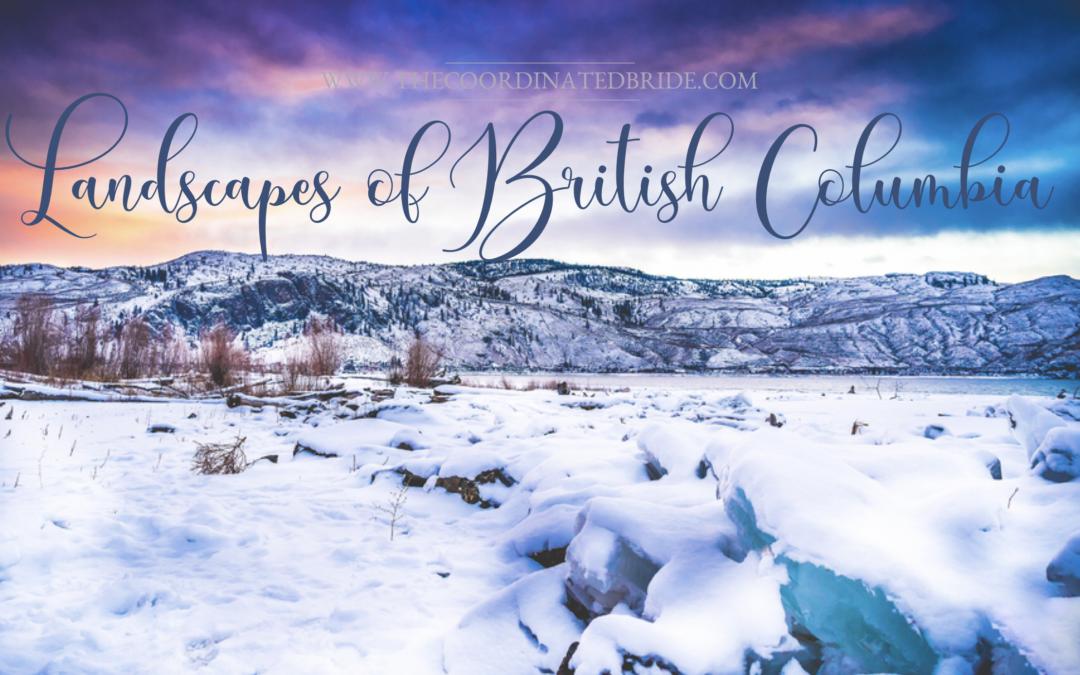 Landscapes of British Columbia