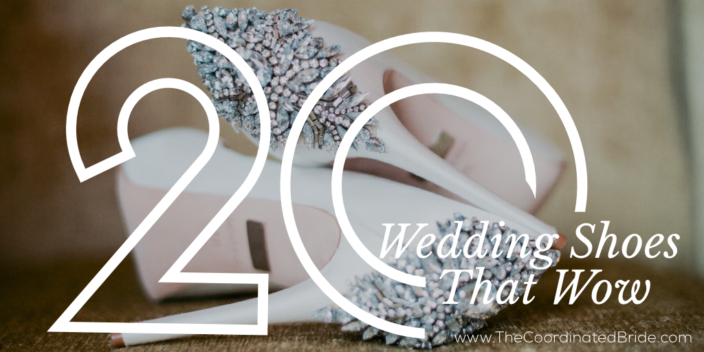 20 Wedding Shoes That Wow Part I