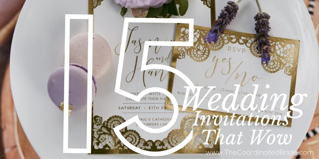 15 Wedding Invitations That Wow Part 1