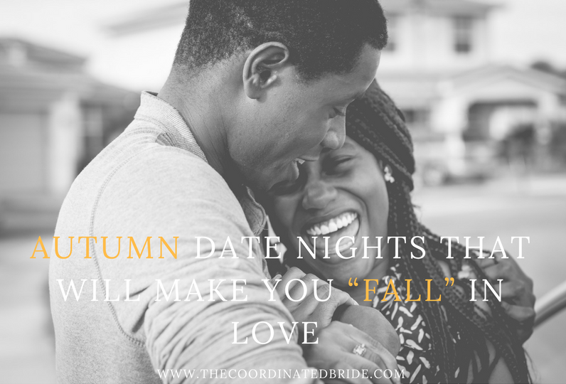 """Autumn Date Nights That Will Make You """"Fall"""" In Love"""