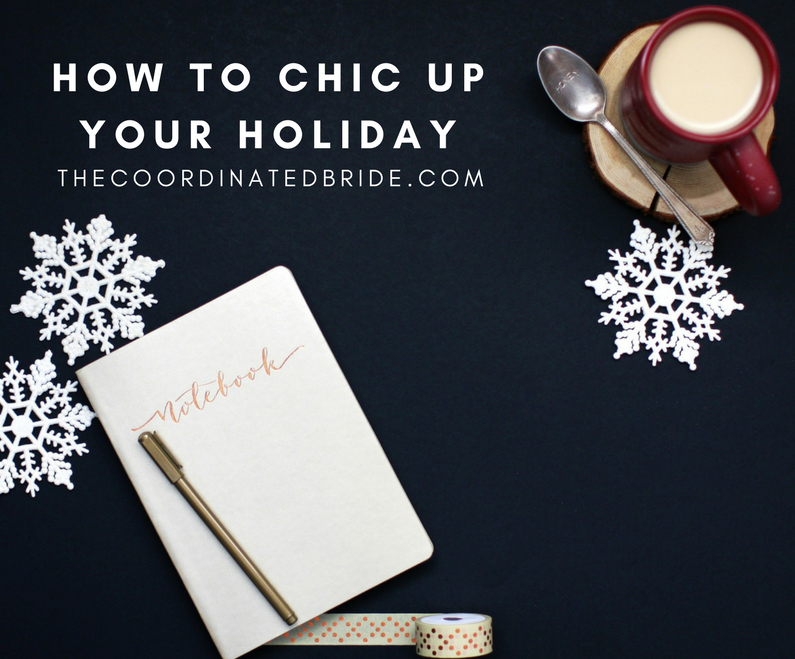 5 Ways to Chic Up Your Holiday