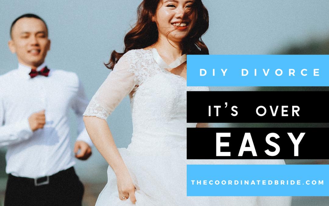 DIY DIVORCE WITH IT'S OVER EASY