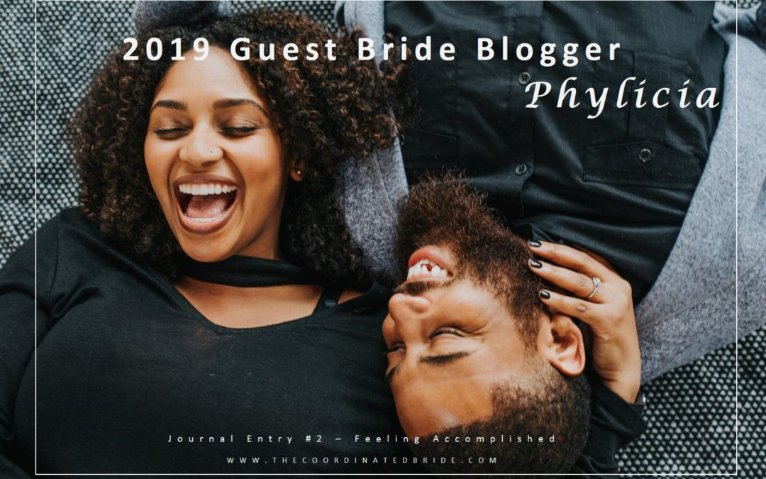 Guest Bride Blogger Phylicia {JE#2}- Feeling Accomplished
