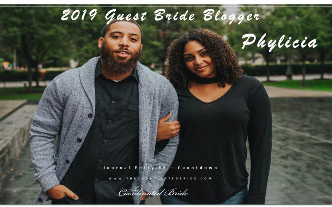 Guest Bride Blogger Phylicia {JE#3}- Countdown