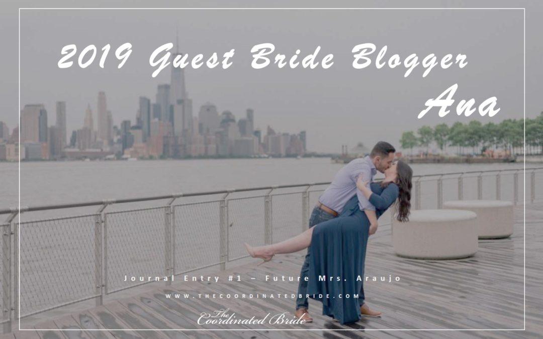 Guest Bride Blogger Ana [JE #1] – Future Mrs. Araujo
