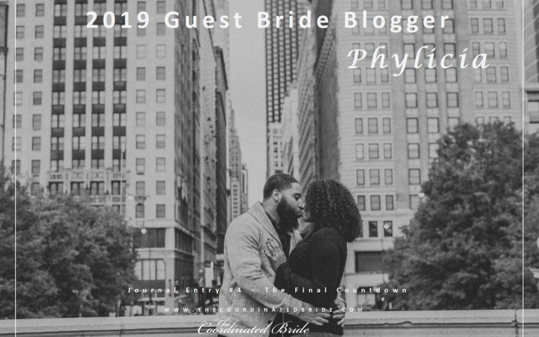Guest Bride Blogger Phylicia {JE#4}- Final Countdown