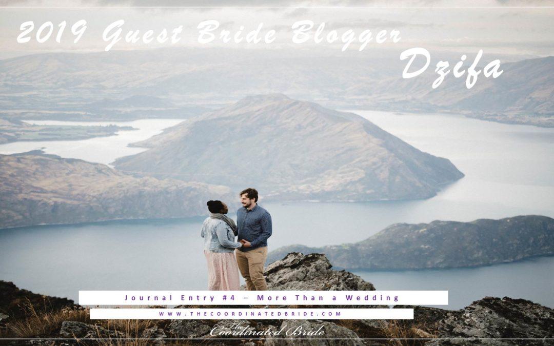 Guest Bride Blogger Dzifa {JE#4}- More Than a Wedding