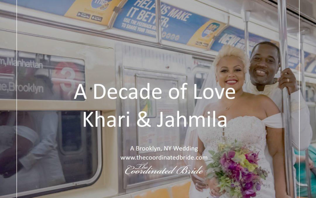 A Decade of Love – Khari and Jahmila