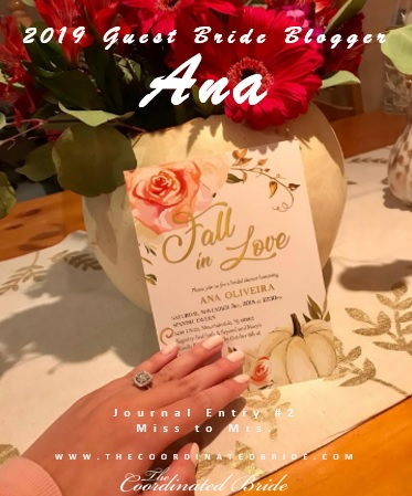 Guest Bride Blogger Ana – Miss to Mrs