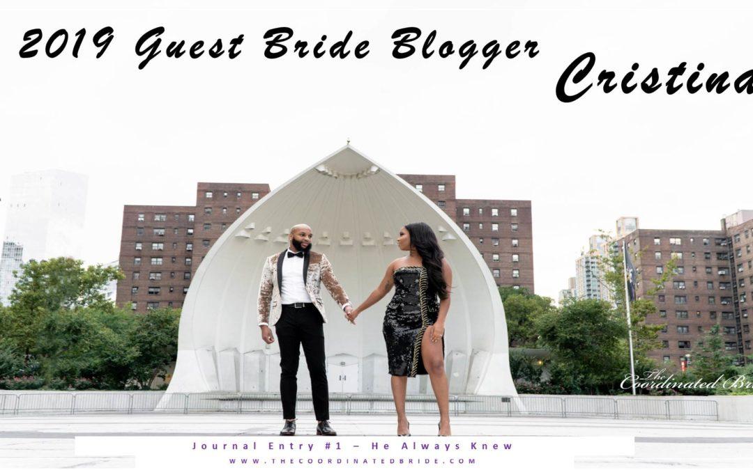 Guest Bride Blogger Cristina {JE#1}- He Always Knew