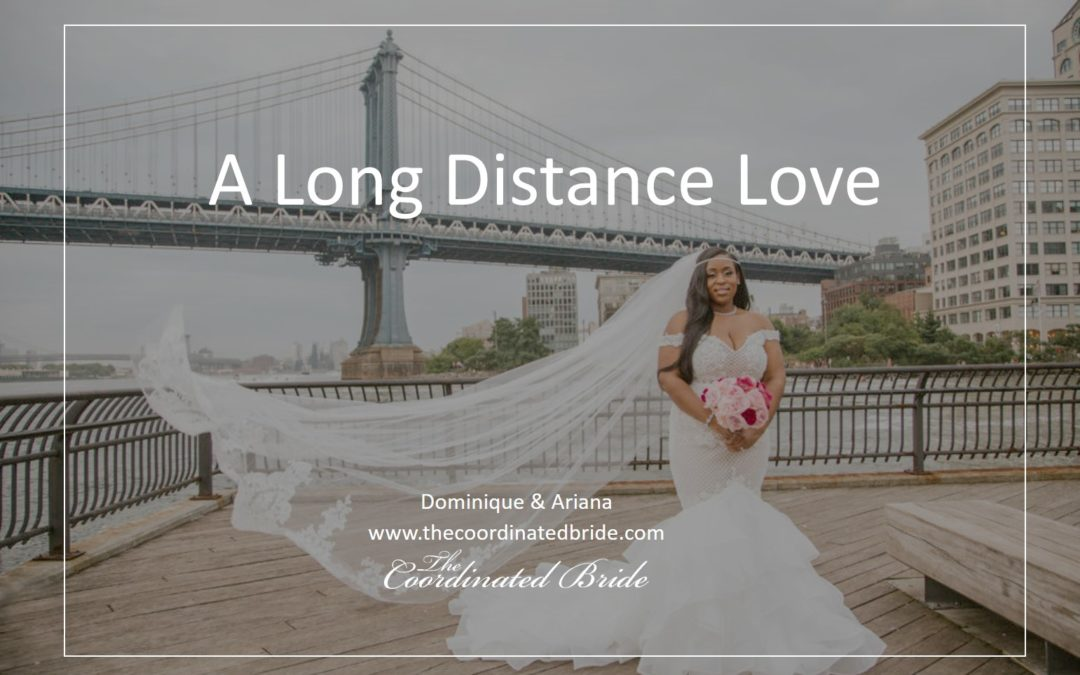 A Long Distance Love – Ariana and Dominique