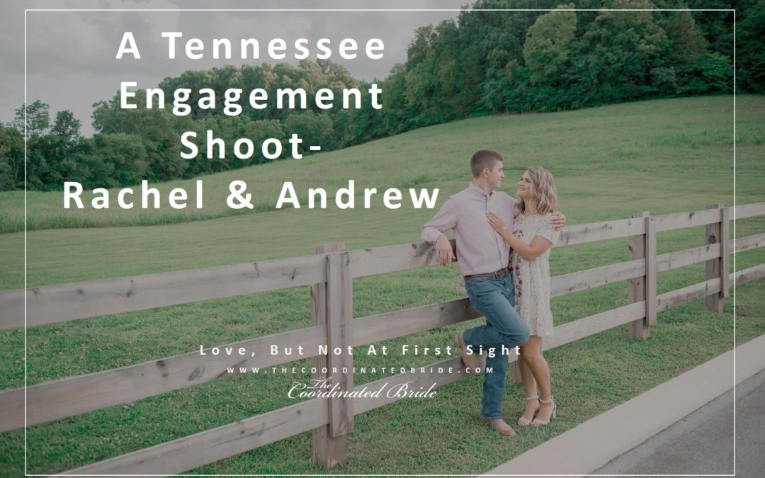A Tennessee Love that Did Not Begin at First Sight
