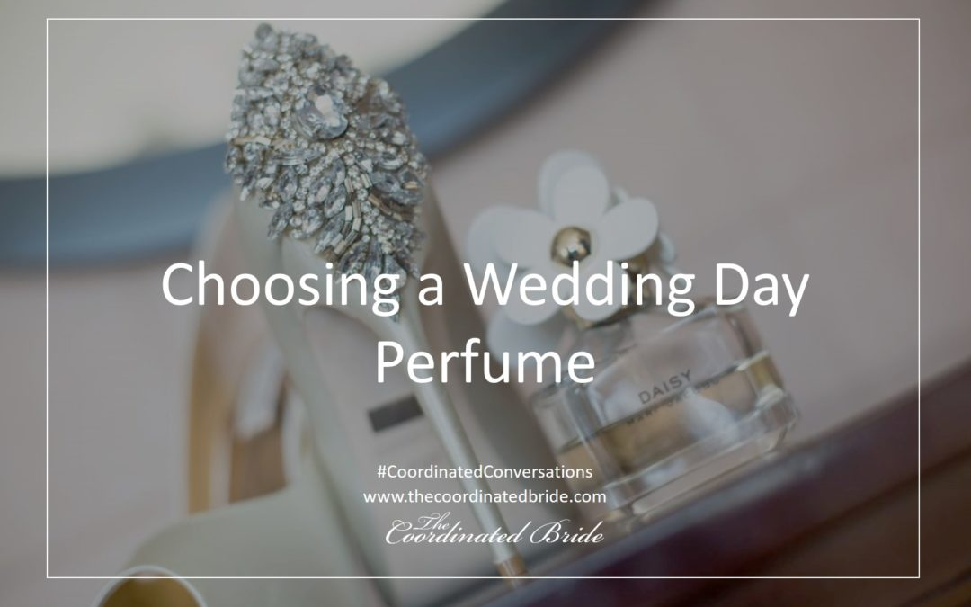 Choosing A Wedding Day Perfume