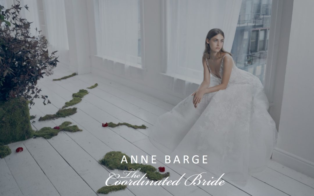 ANNE BARGE FALL 2020 BRIDAL COLLECTION {NYBFW}