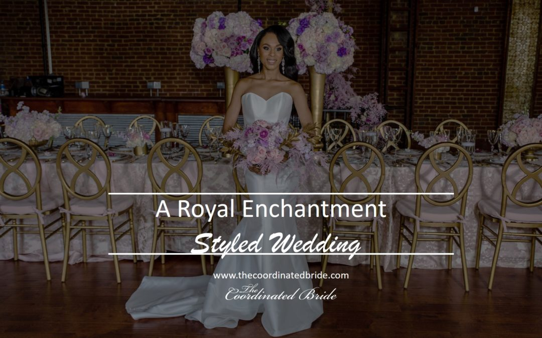Royal Enchantment Styled Shoot