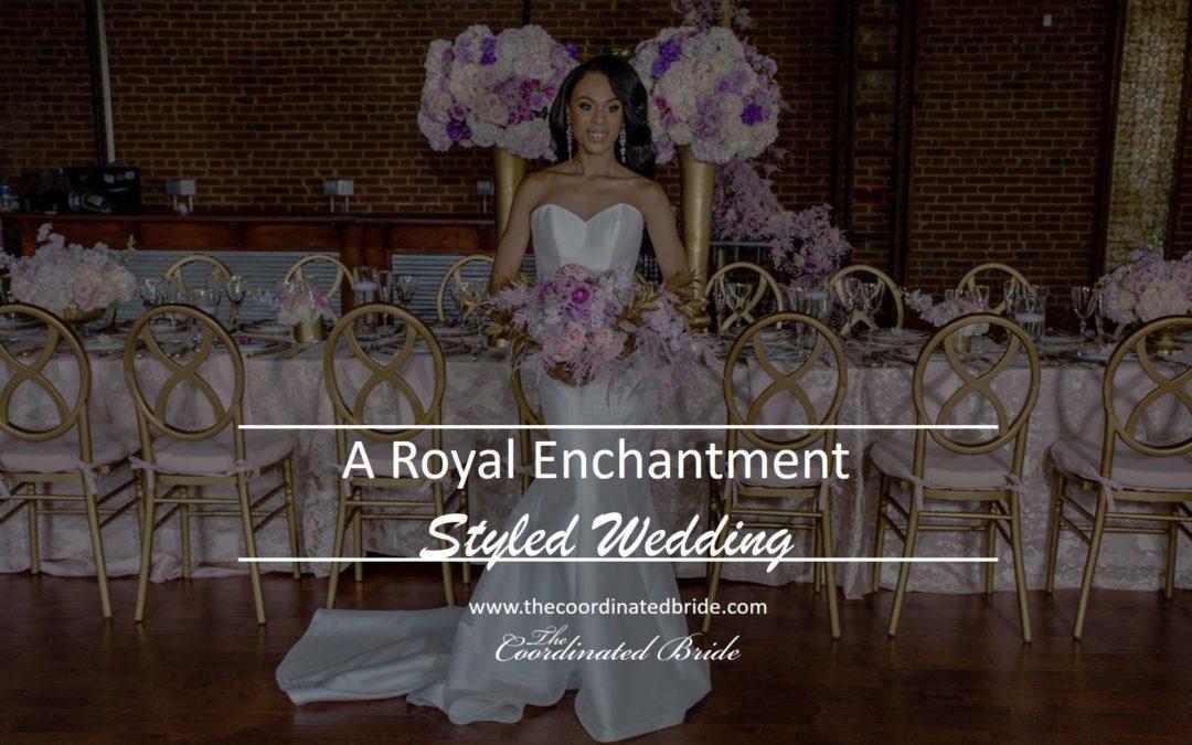 Royal Enchantment Styled Shoot