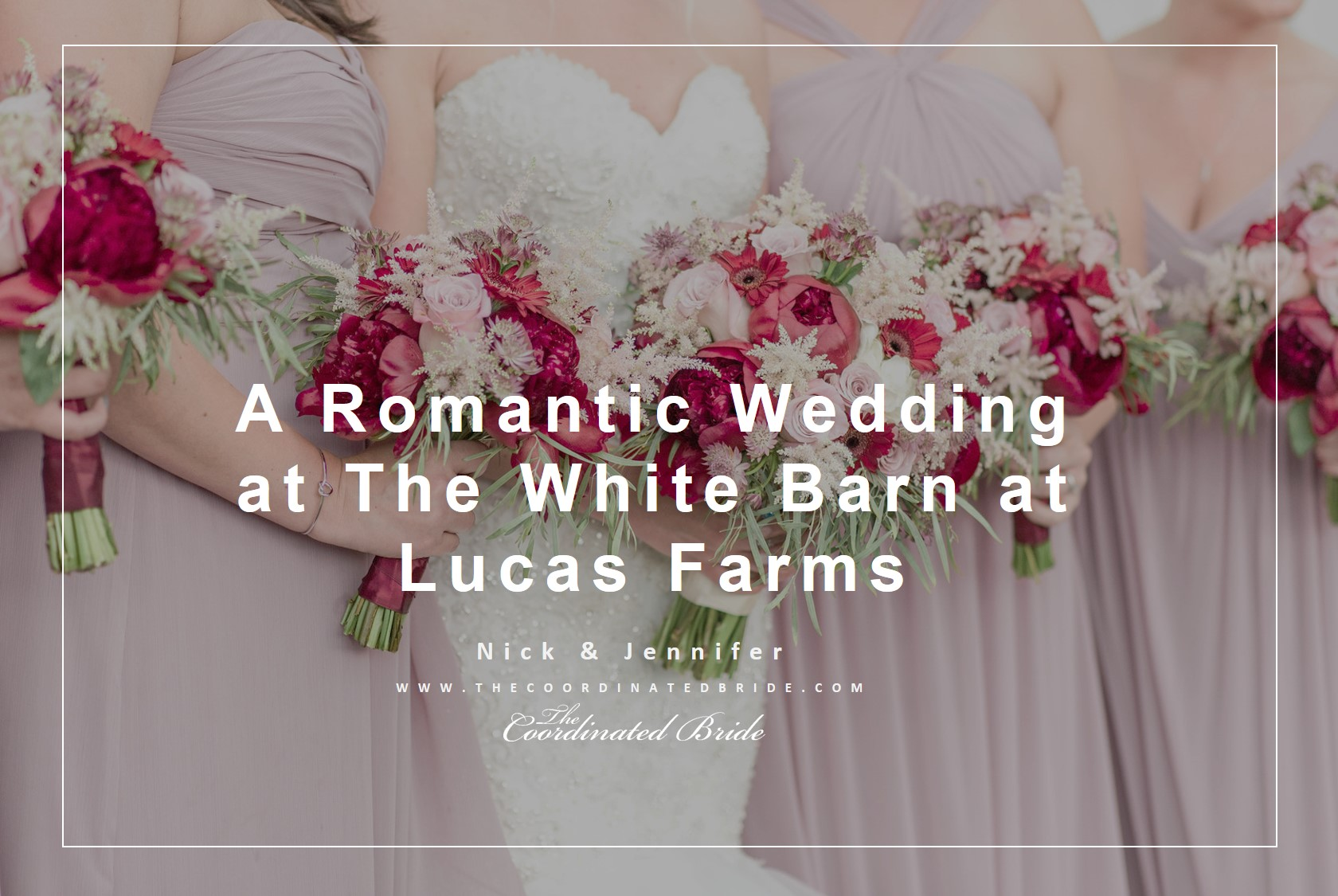 Romantic Wedding Day | The White Barn at Lucas Farms