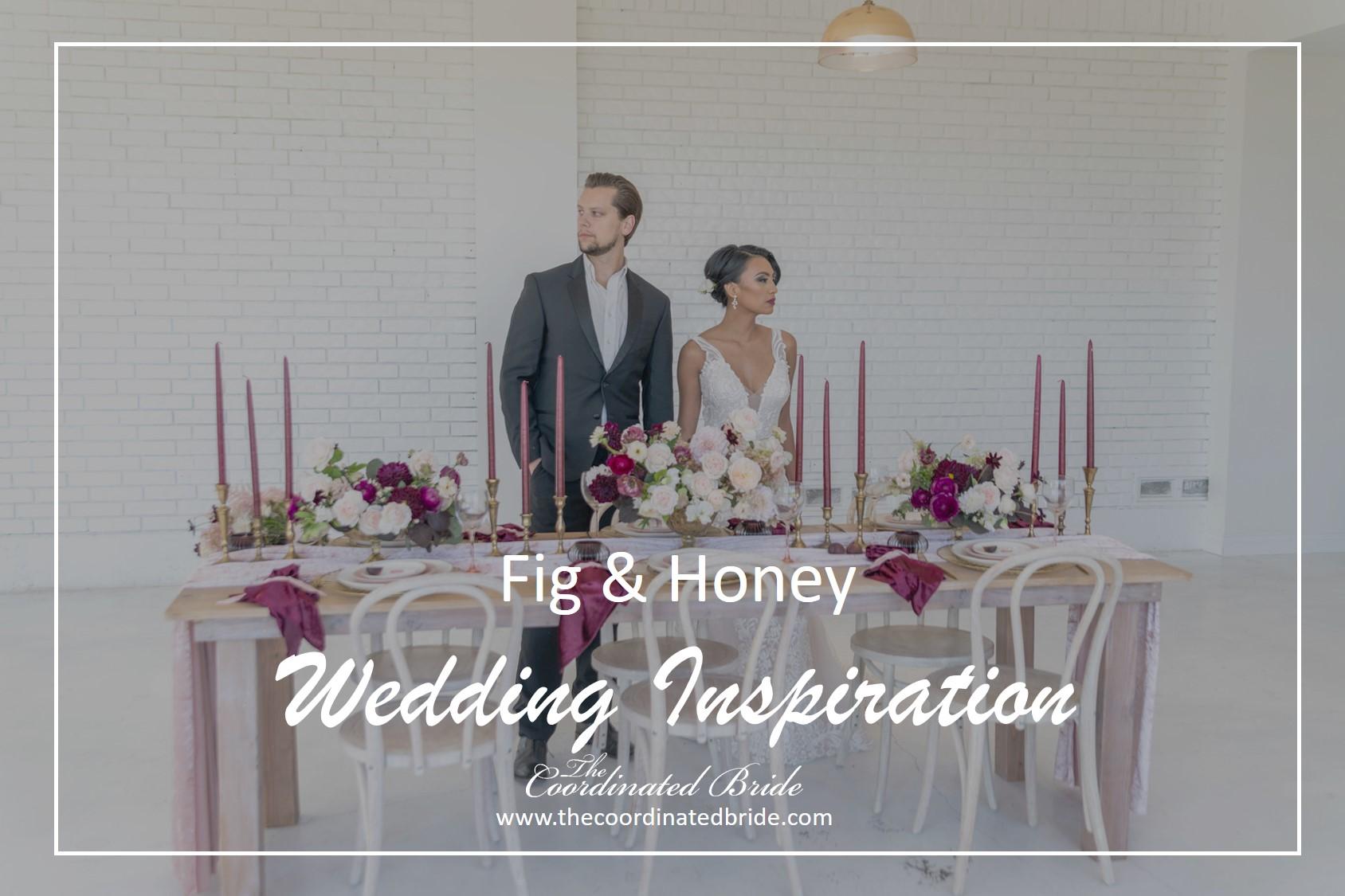 Fig and Honey Inspired Wedding Styled Shoot – Emmarie  Jackson Studios