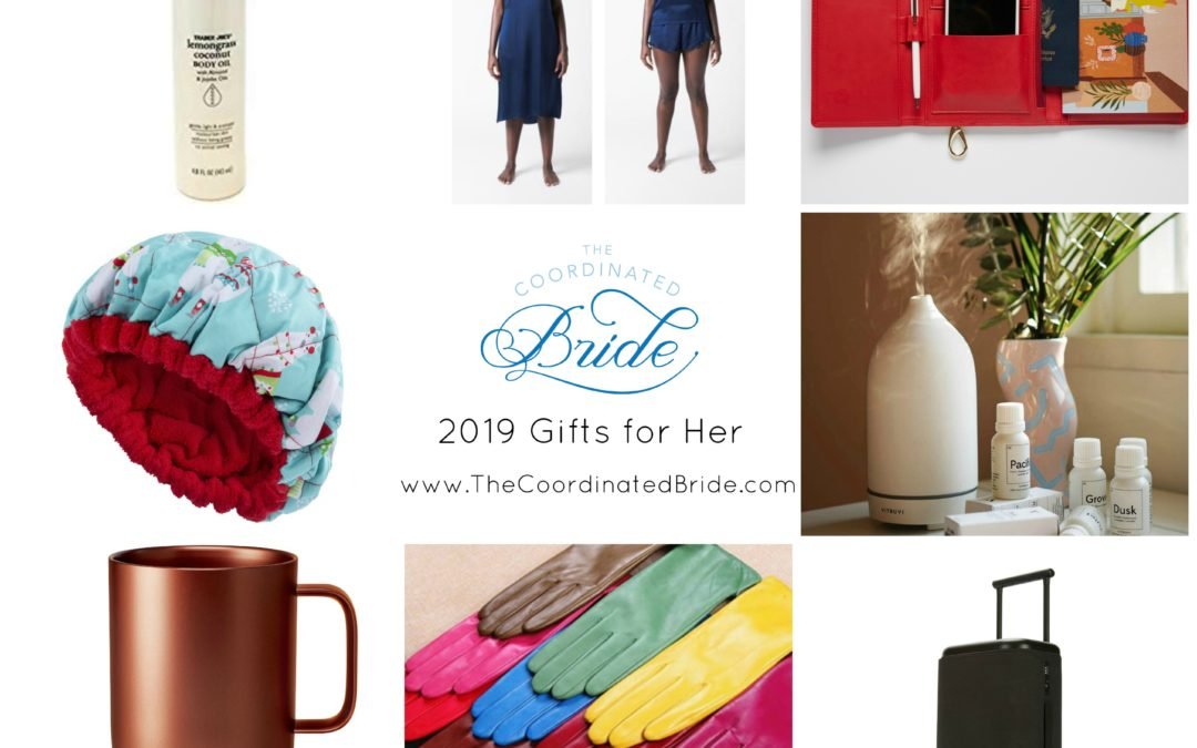 The Coordinated Bride 2019 Holiday Gift Guide – Gifts for Her