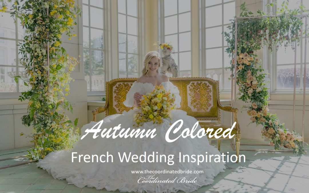 Yellow & Green Autumn Inspired French Wedding in Texas