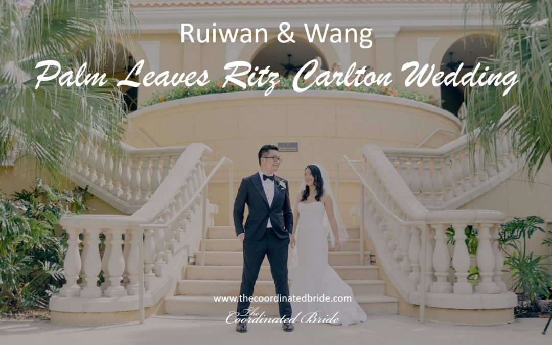Palm Leaves Inspired Ritz Carlton Wedding, Ruiwan & Wang