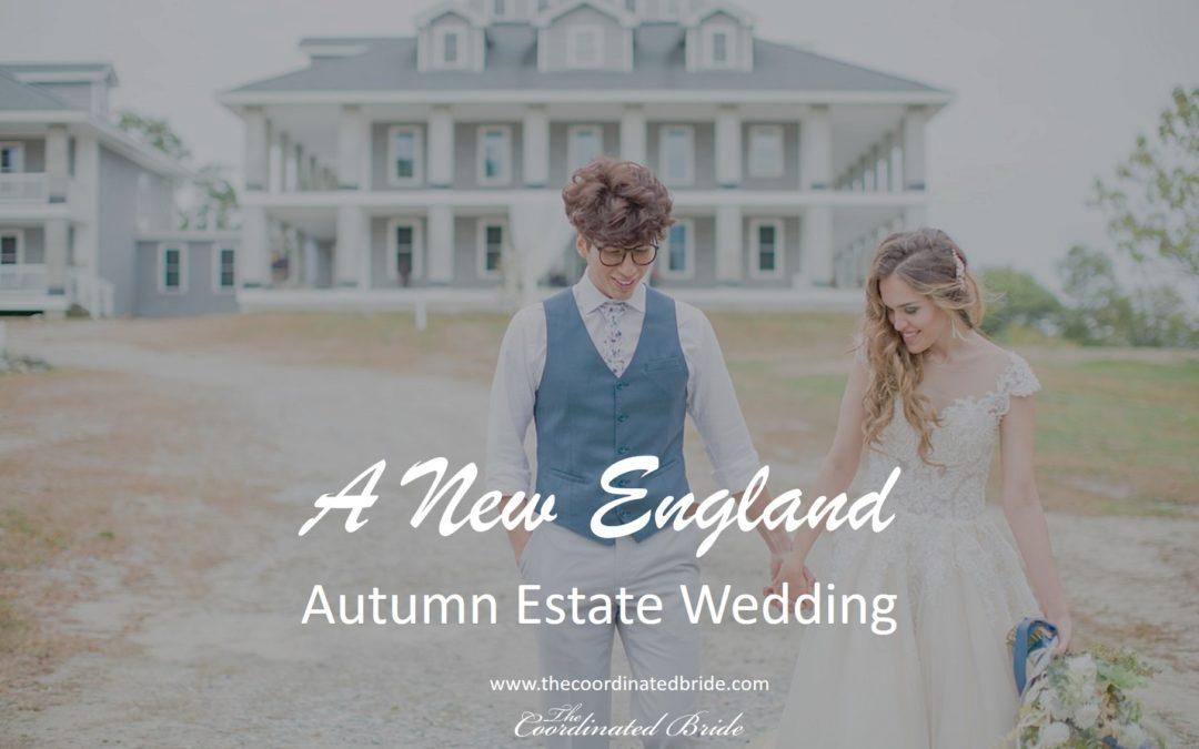 Autumn in New England, An Estate Wedding