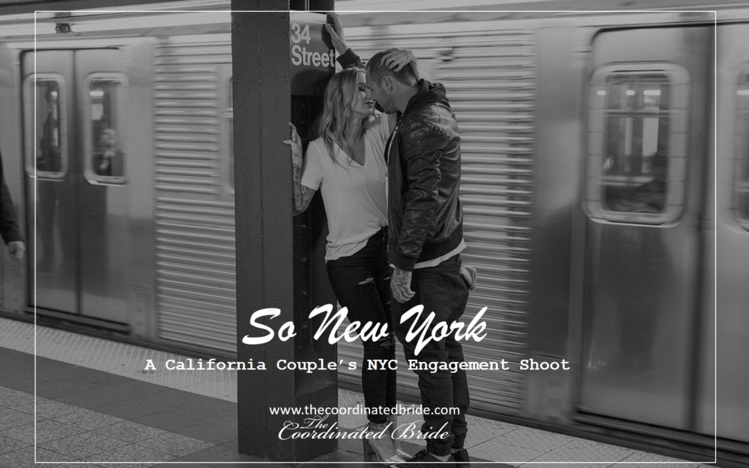 So New York, A California Couple's NYC Engagement Shoot