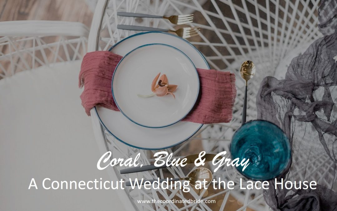Coral & Blue Wedding Dreams at the Lace Factory in Connecticut
