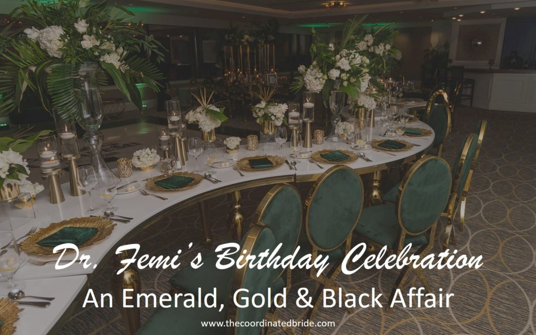 Emerald, Gold & Black Birthday Celebration for Dr. Femi