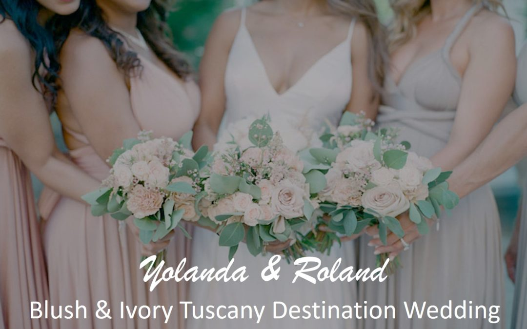 A Dream Tuscany Destination Wedding, Yolanda & Roland
