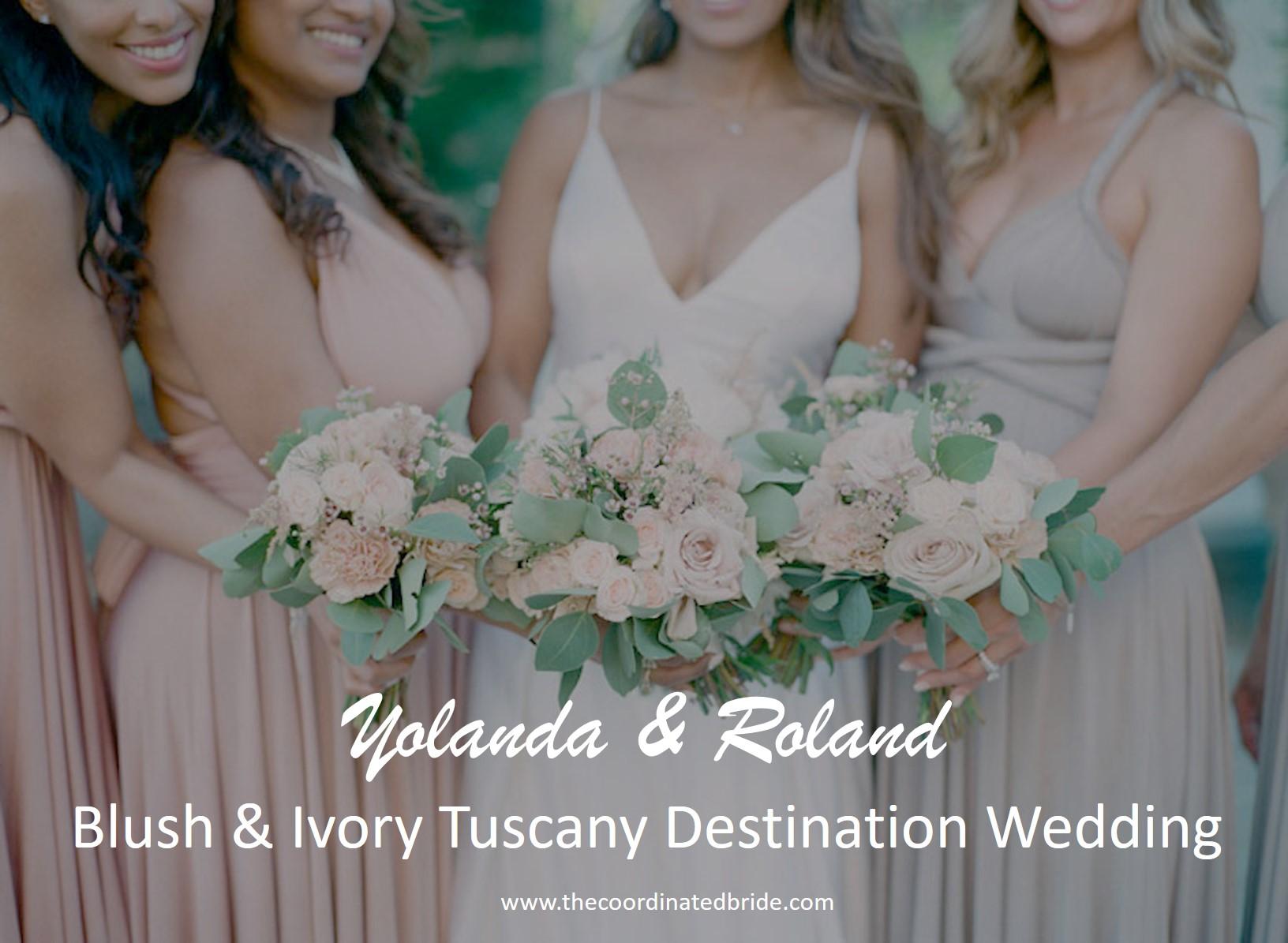A Dream Tuscany Destination Wedding, Yolanda & Roland