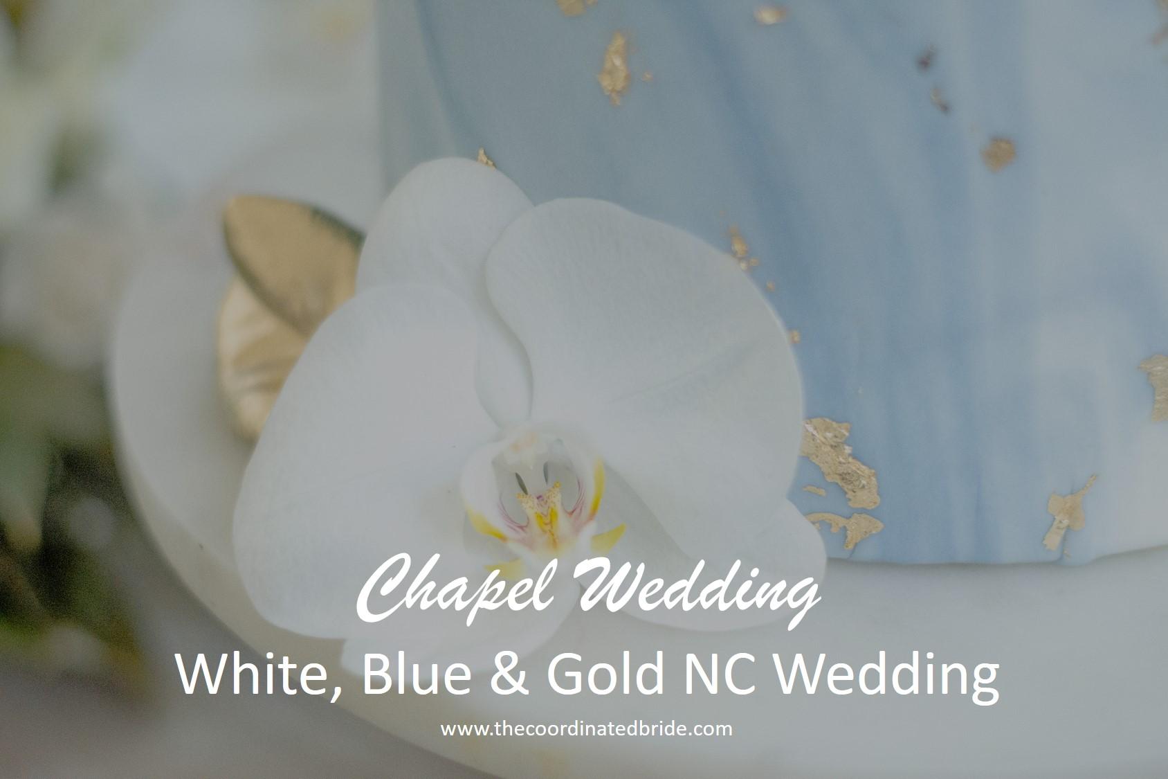White, Blue & Gold Sweet Southern Chapel Wedding