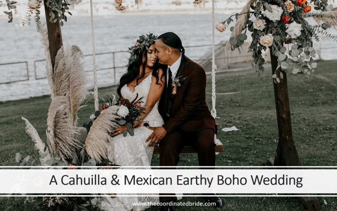 An Earthy Boho California Wedding, A Coordination of Cahuilla & Mexican Cultures
