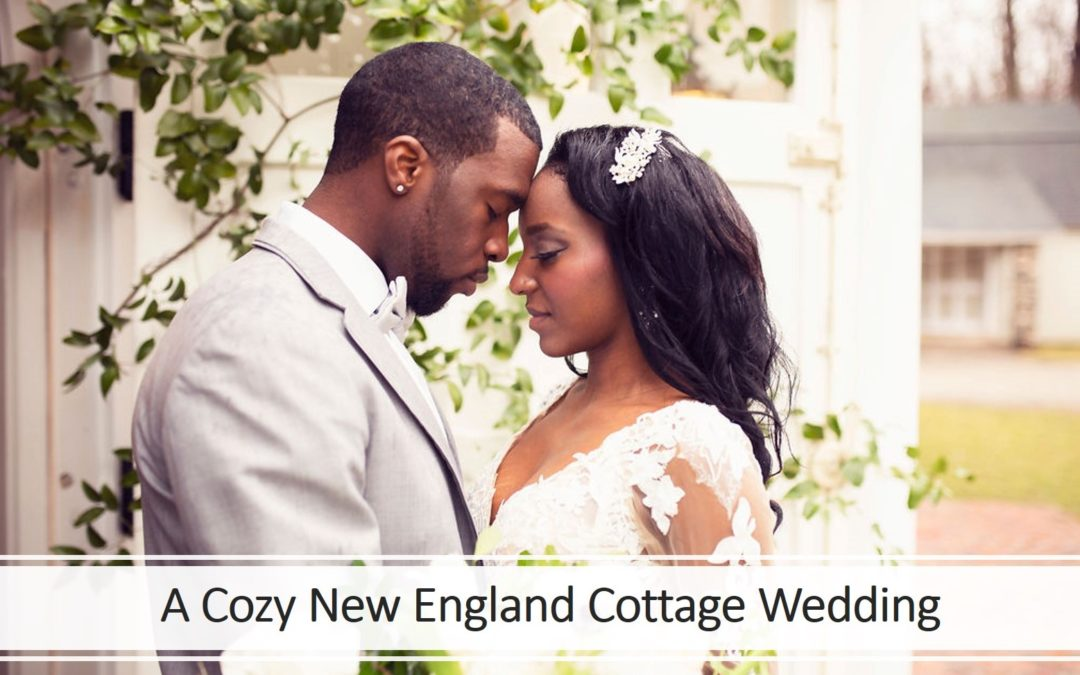 A Cozy & Intimate Lush New England Cottage Wedding