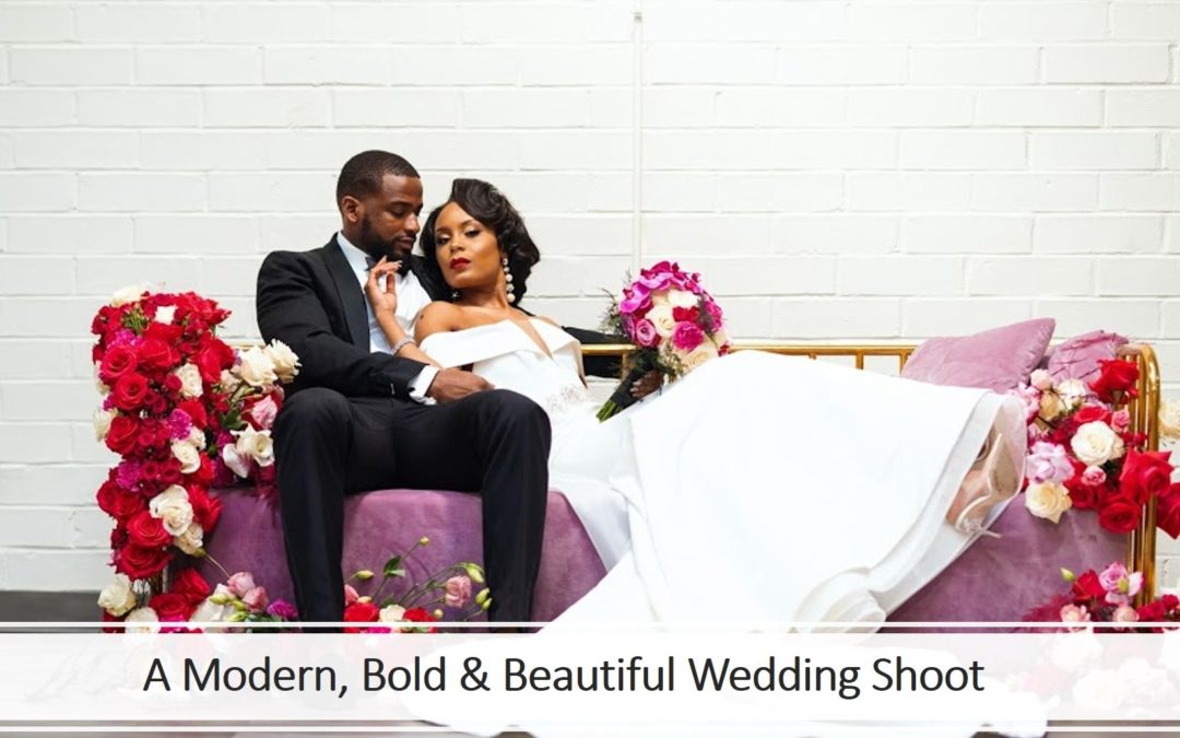 A Modern, Bold & Beautiful Wedding Shoot