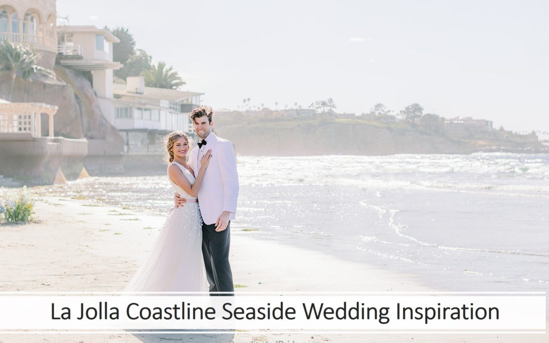 Bright Seaside Styled Wedding on the La Jolla Coastline