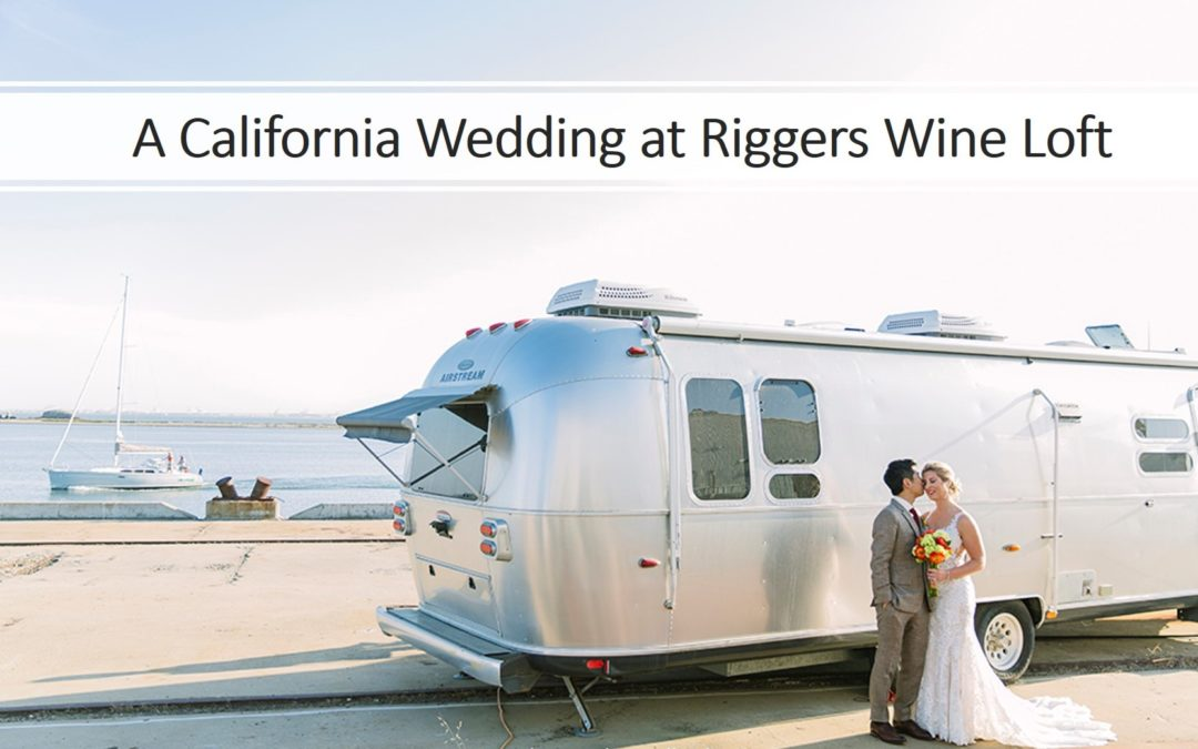 A California Wedding at Riggers Wine Loft, Ali & Ivan