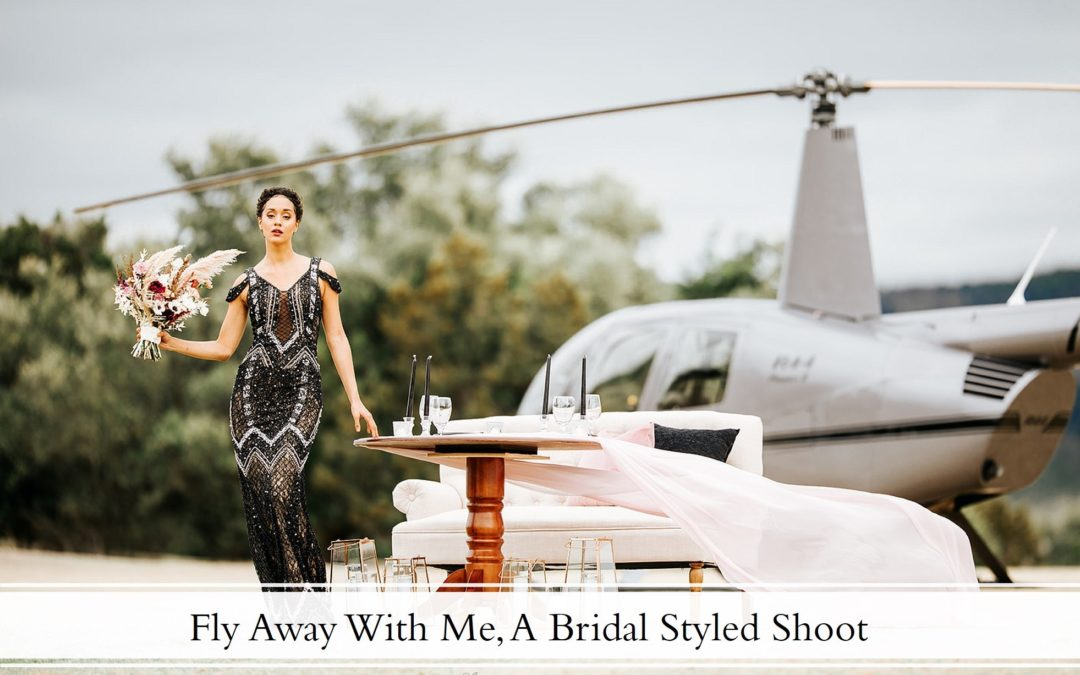 Fly Away With Me, A Bridal Styled Shoot