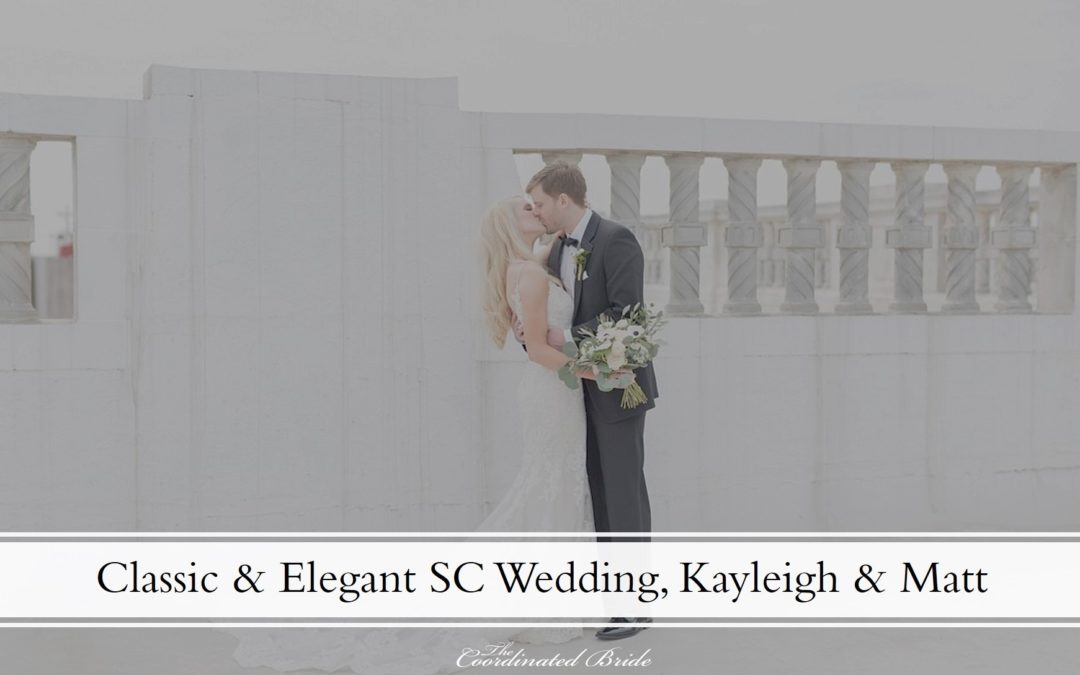 Classic & Elegant South Carolina Wedding, Kayleigh & Matt