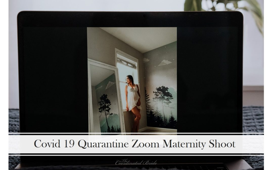 Covid 19 Quarantine Zoom Maternity Session