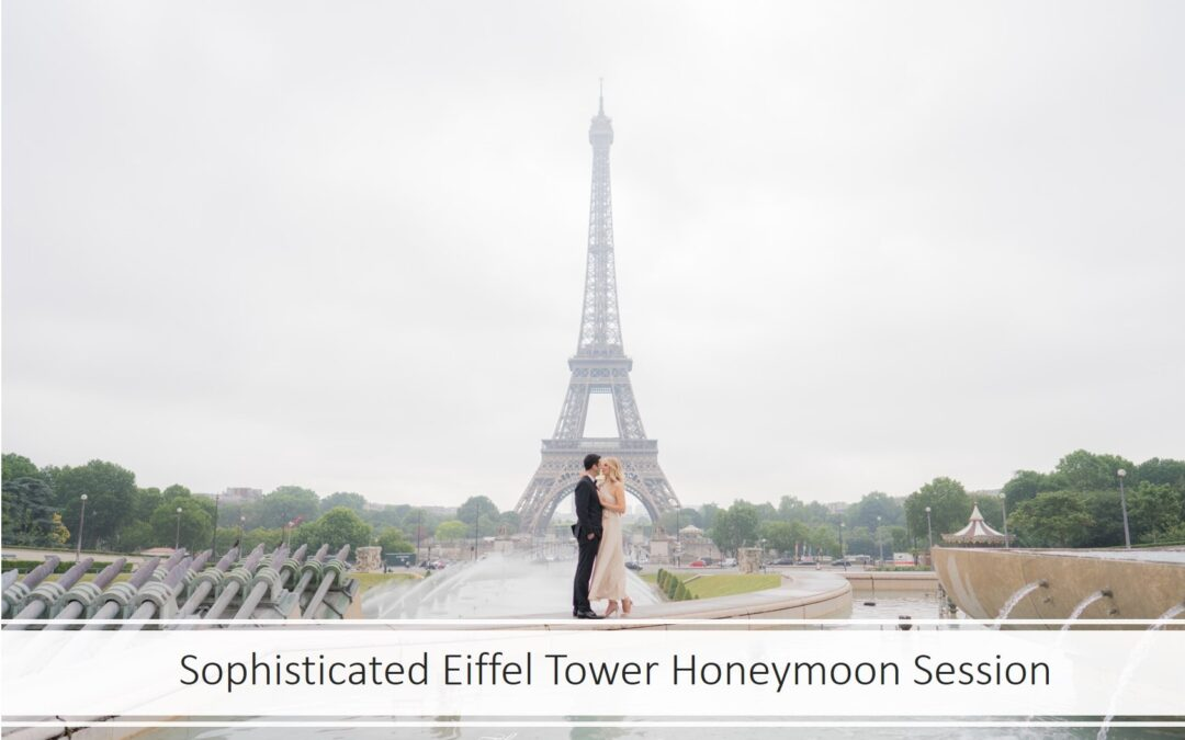 Sophisticated Eiffel Tower Honeymoon Session