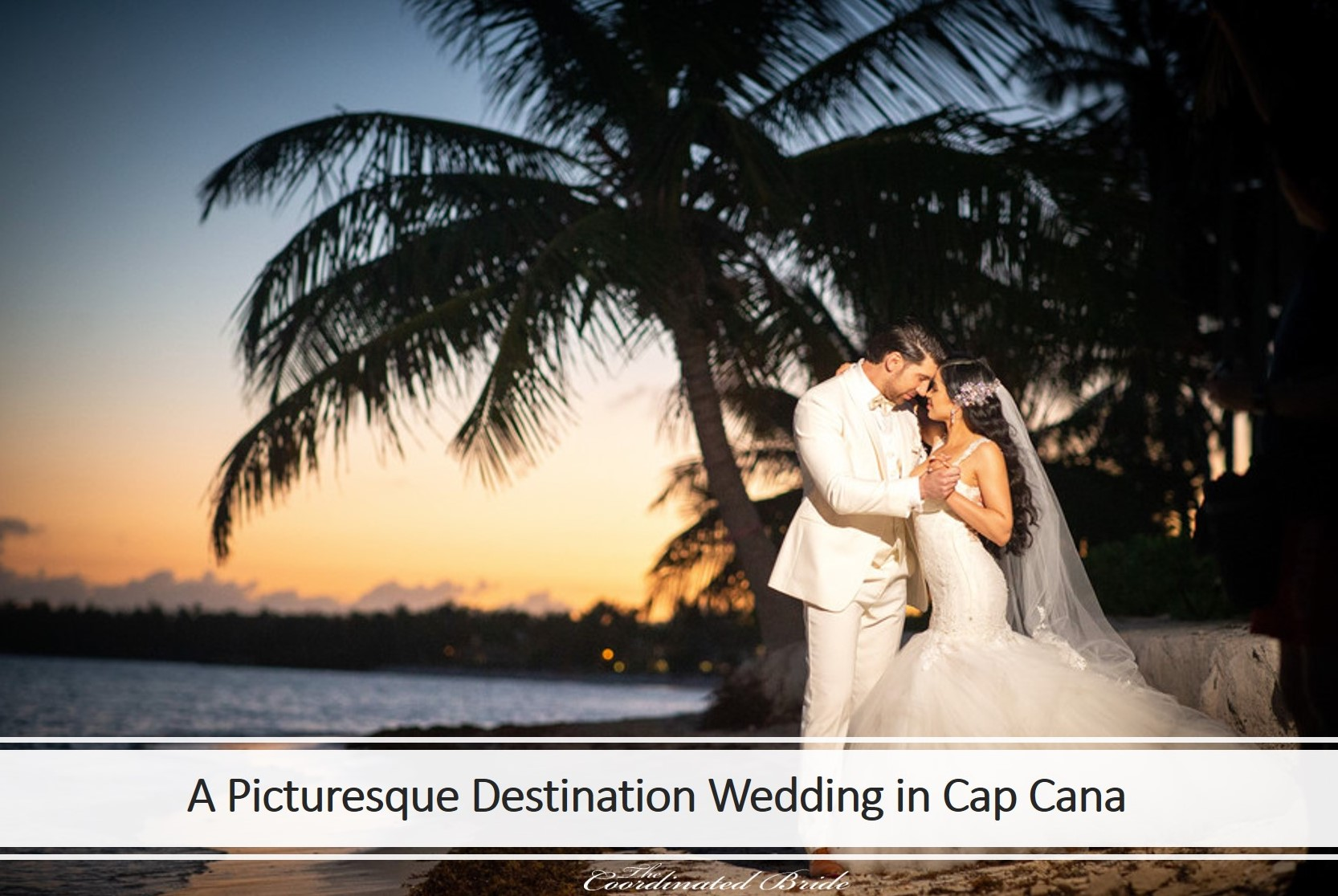 Picturesque Cap Cana Destination Wedding, Angela & Justin