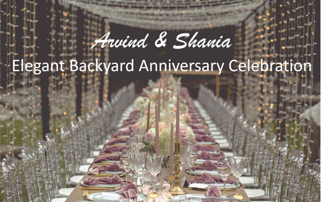 Backyard Anniversary Party, Arvind & Shania